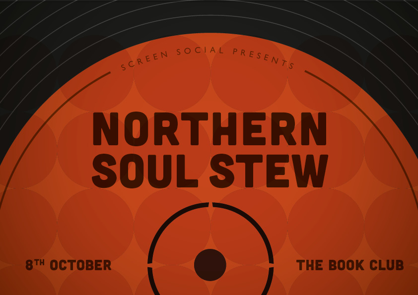 Screen Social: Northern Soul Stew // Call For Submissions